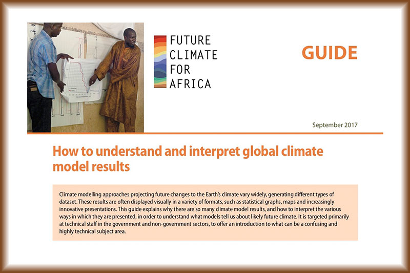 Future Climate for Africa Guide – Global Climate Models