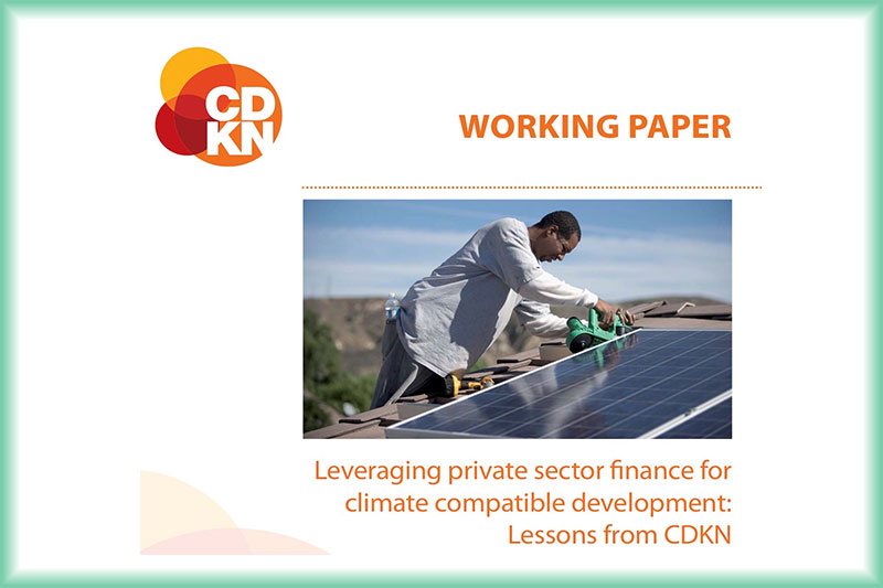 Leveraging private sector finance for climate compatible development: Lessons from CDKN