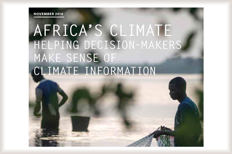 Africa's Climate: Helping decision-makers make sense of climate information