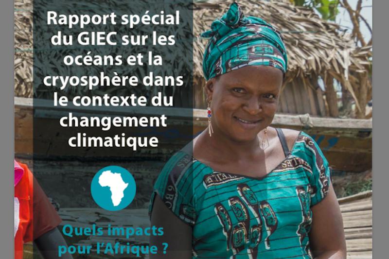 Le rapport spécial du GIEC sur l'océan et la cryosphère dans un climat en évolution: comment s'applique-t-il à l'Afrique?  l'Afrique? (Français)